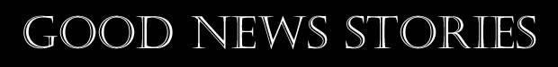Good News Stories Banner